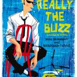 """Really the Buzz"" by cyril_guru"