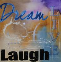 Dream Laugh & Live