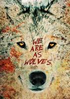 We Are As Wolves