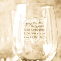 Inspirational Message on a Wine Glass