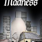 """Madness"" by carlmendes"