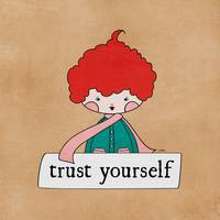 Trust Yourself by Linda Tieu
