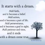 """It starts with a dream"" by Happinessinyourlife"