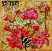 Be Fearless, Mixed Media Collage Floral Art