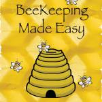 """Beekeeping Made Easy"" by springwoodemedia"