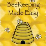 """""""Beekeeping Made Easy"""" by springwoodemedia"""