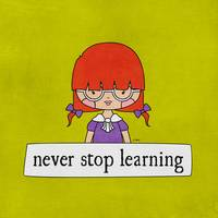 Never Stop Learning by Linda Tieu