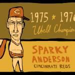"""""""Sparky Anderson Cincinnati Reds"""" by jbperkins"""