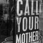 """Call Your Mother"" by geoffe"