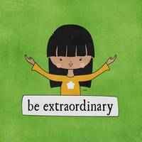Be Extraordinary by Linda Tieu
