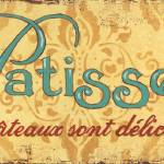 """La Patisserie Sign"" by DebbieDeWitt"