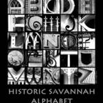 """Historic Savannah Alphabet B&W poster"" by ellenhagan"