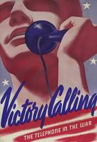 Victory Calling the Telephone in the War