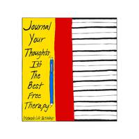 Journal Your Thoughts, It's the Best Therapy