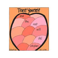 Trust Yourself and the Rest Will Fall Into Place