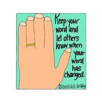 Keep Your Word and Let Others Know When Your Word