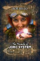 The Miracle of Jorc System