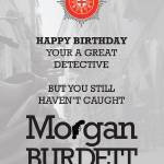 """morgan_burdett_birthday_detective"" by springwoodemedia"