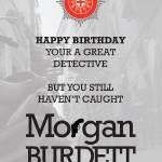 """morgan_burdett_birthday_detective"" by springwoodemedia"