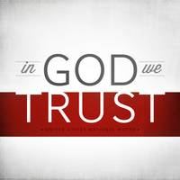 In God We Trust I