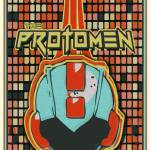 """Protomen"" by TheRoxyTheatre"