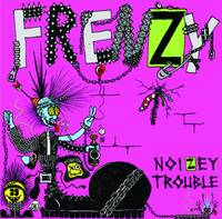 Frenzy - Noizey Trouble 7''