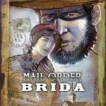 """Mail Order Brida"" by spaceart"