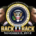 """Back to Back Obama 2012"" by DonThornton"