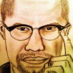 """Malcolm X"" by QueenBee"