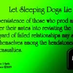 """Sleeping Dogs Quote"" by globetrotter1"