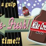 """Mike Cressy Soda"" by MikeCressy"