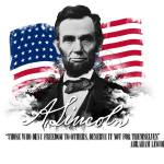 """Abraham Lincoln ""Those who deny freedom to others"""" by charlesrivereditors"