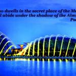 """Psalm 91 , Garden by the Bay Singapore"" by sghomedeco"