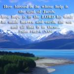 """Blessed is he whose help and hope is in the Lord"" by ethought"