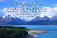 Blessed is he whose help and hope is in the Lord