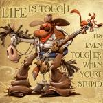"""Life Is Tough"" by dennisjones"