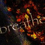 """Breathe 25"" by ruthking"