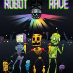"""Robot Rave"" by sg-designs"