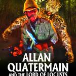 """""Alan Quatermain and the Lord of Locusts"" Promo Po"" by ColonialRadioTheatre"