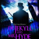 """""Dr. Jekyll and Mr. Hyde"" Promo Poster"" by ColonialRadioTheatre"
