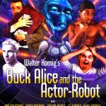 """""Buck Alice and the Actor Robot"" Promo Poster"" by ColonialRadioTheatre"