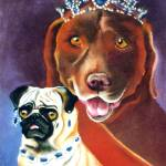 """Pug and Lab Royalty"" by maryostudio"