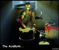 The Acid Bath 2...