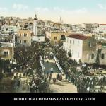 """BETHLEHEM  CHRISTMAS DAY FEAST  img237"" by vintagephotos1900"