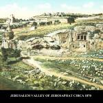 """JERUSALEM VALLEY OF JEHOSAPHAT  img234"" by vintagephotos1900"