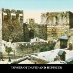 """TOWER OF DAVID AND HIPPICUS"" by vintagephotos1900"