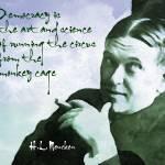 """""""H.L. Mencken on Democracy"""" by HAX"""
