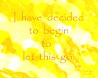 Affirmation: I have decided....