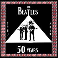 THE BEATLES 50 YEARS