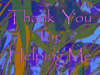 Thanks: for Helping Me 2